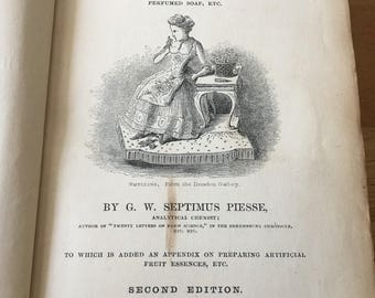 Antique, 'G W Septimus Piesse', 'the Art of Perfumery' (and the Methods of Obtaining the Odours of Plants) 1856