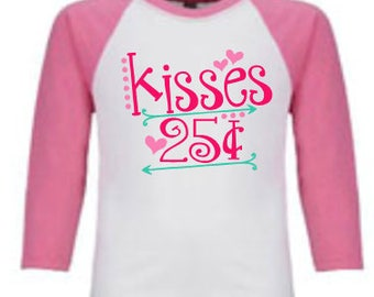 Kisses for 25 cents- GIRL