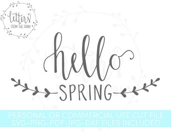 Hello Spring SVG, Hand Lettered SVG, Hello Spring Cut File, Hello Spring Printable, Hand Lettered Cut File, Commercial Use Cut File,
