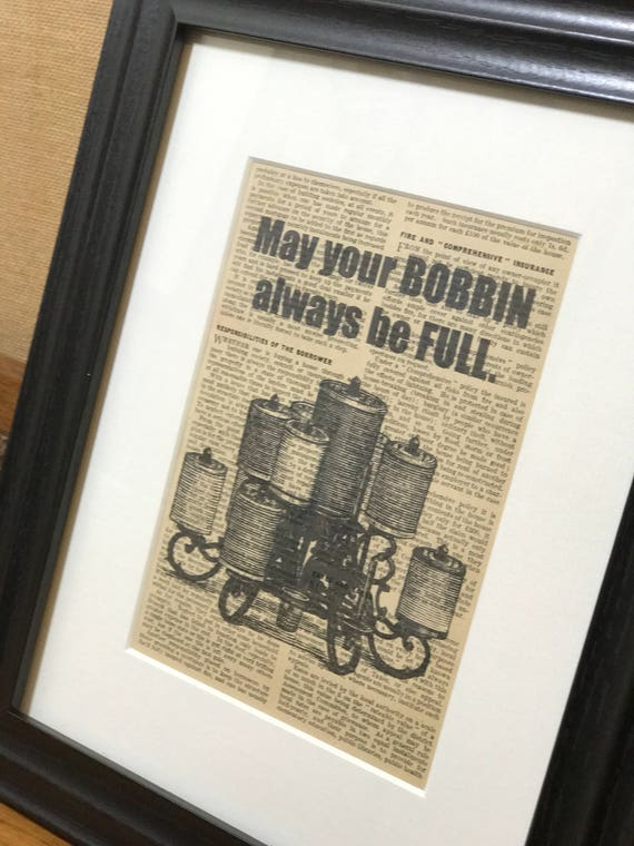 PERFECT GIFT For CRAFTER - May Your Bobbin Always Be Full / Framed Dictionary Page Print For Crafter / Vintage Sewing Themed Print