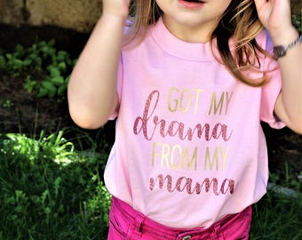 Got my Drama from my Mama custom tee-shirt-girl-toddler-pink-cute-sparkle-size-gold-shimmer-fashion-baby-onsie-print