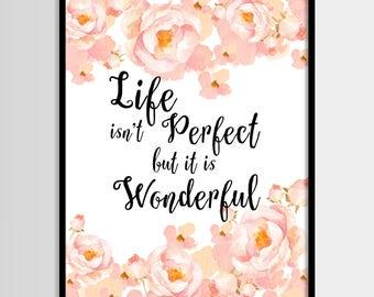 Life is wonderful, Inspirational, Watercolour flowers, Feminin, Wall decor, Digital art, Printable art, Digital poster Instant Download 8x10