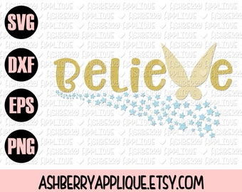 Believe in Fairies SVG/DXF Cut File - Instant Download - Vector Clipart - Iron On Shirt Decal - Cricut - Silhouette - Princess - Fairy Wings