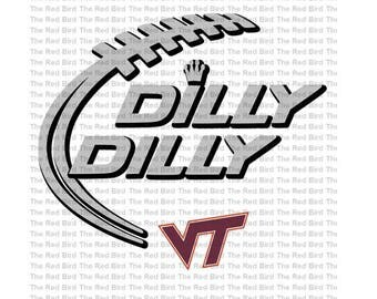 Dilly Dilly Virginia Tech Football funny Digital download cut file  SVG, DXF, PnG, EpS, PdF