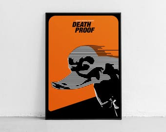 Death Proof. Fan art. Original poster. High quality giclée print. signed by designer.