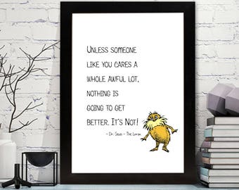 Dr. Seuss - The Lorax Quotes Printable - Dr. Seuss - Lorax Wall Art - Dr Seuss Nursery Art, Dr. Seuss Decor, The Lorax Nursery Wall Art,