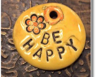 Be Happy - Stoneware Pendant