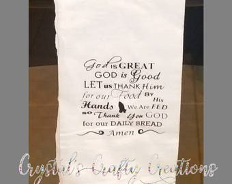 God is Great Prayer, Kitchen Towel, Flour Sack Towel, Kitchen Decor, Dish Towel, Tea Towel, Religious, Housewarming, Dinner Prayer