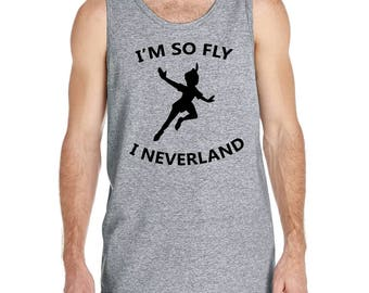 I'm So Fly I Neverland, (LIMITED TIME SALE), Peter Pan, Peter Pan Shirt,Disney Shirt, Disney Shirt, I'm So Fly Shirt, Popular Shirts, 102