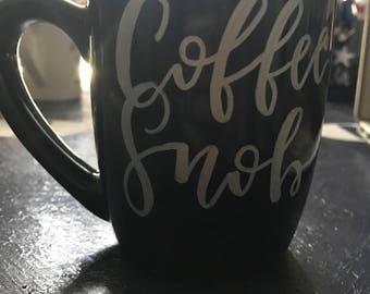 Coffee Snob Cute Coffee Mug Cup