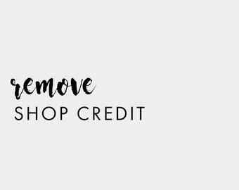 Remove Shop Credit