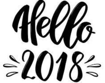 SVG Cut file for Cricut- Hello 2018 - New Years