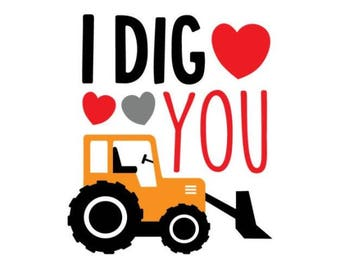 SVG Cut file for Cricut- I Dig You- Valentines Day