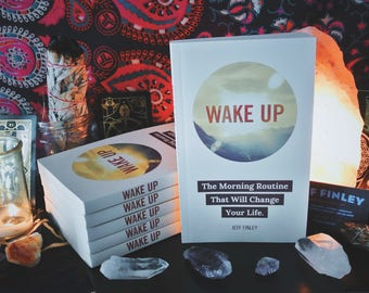 Wake Up: The Morning Routine That Will Change Your Life - Paperback Book by Jeff Finley - Productivity, Habits, Self Growth, Life Purpose