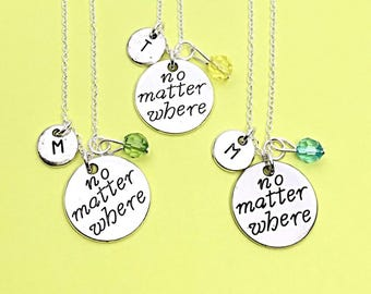 No Matter Where Distance Jewelry Friendship Distance Gifts BFF Best Friend Distance Necklaces Personalized Necklaces Long Distance