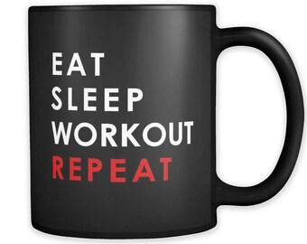 Eat Sleep Workout Repeat Mug, Workout Mug, Workout Gift, Fitness Mug, Fitness Gift, Gym Gift, Gym Mug, Sports Mug, Sports Gift #a237