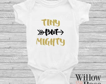 Tiny But Mighty baby Onesie In Sizes 0000-1