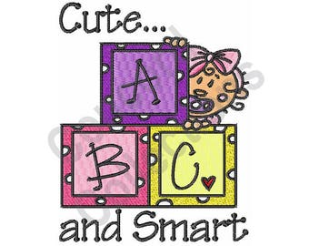 Baby Girl - Machine Embroidery Design, Baby Blocks - Machine Embroidery Design, Cute And Smart - Machine Embroidery Design