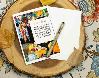 Thanksgiving Greeting Card - Eat Less and Let us be Thankful