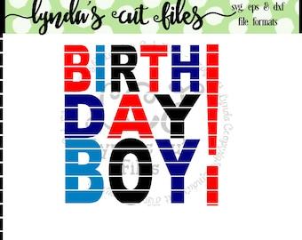 Birthday Boy //SVG/DXF/EPS file