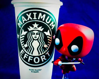 "Deadpool inspired ""Maximum Effort"" Starbucks Travel Cup"