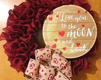 Valentines Day Wreath | Burlap Red Heart Wreath | Burlap Wreath | Valentines Day Decor | I Love You To The Moon and Back | Valentines Decor