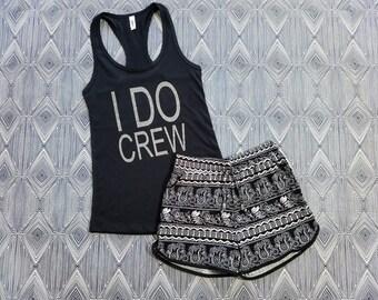I Do Crew Pajama Set - I Do Crew - Womens Tank Top - Pajama Shorts - Womens Pajamas - Bridesmaid Gift - Bachelorette Party - Racerback Tank