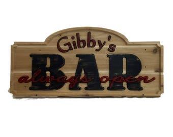 Bar - Always Open Custom Wood Carved Sign