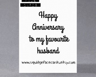 Anniversary card - Happy anniversary to my favourite/favorite husband