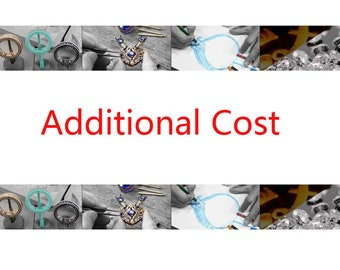 Additional cost for a special customer