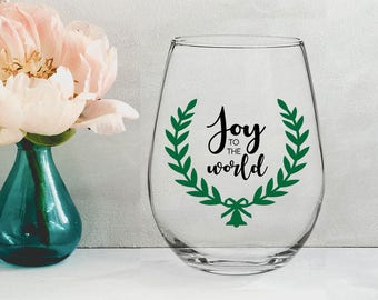 Joy to the World - 21 oz STEMLESS WINE GLASS - girlfriend gift, christmas gift, mom gift, sister gift
