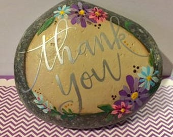 THANK YOU -  painted stone - inspirational rock -FLOWERS - affirmations - gift