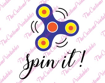 Spin, It, Fidget, Spinner, Spin ,SVG, Cricut Files, Silhouette Files, Cameo, Vector, T-shirt, Iron On