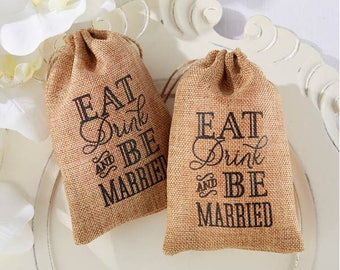 Eat Drink & Be Married Burlap Bag