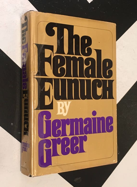 The Female Eunuch by Germaine Greer vintage gold classic feminism non-fiction book (Hardcover, 1971)