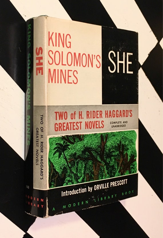 She & King Solomon's Mines by H. Rider Haggard With an Introduction by Orville Prescott (1957) Modern Library hardcover book
