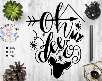 deer svg, oh deer svg, oh my deer svg, hunters svg, outdoors svg, hunting svg, adventure svg, camping svg, woods svg, deer cut file, cricut