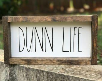 Dunn Life Farmhouse Sign