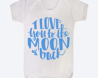 I love you to the moon and back baby vest
