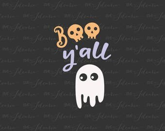 Boo y'all svg, halloween svg, ghost svg, boo svg, y'all svg, funny halloween svg, tshirt svg, svg files for cricut, svg files silhoette, dxf