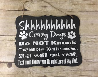 Do Not Knock/Crazy Dog Door Hanger/Sign/ Do not Disturb Sign/ No Soliciting Sign/ Do not Knock Sign