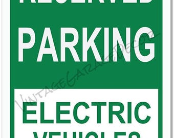 """Vintage Style """" Reserved Parking - For Electric Vehicles Only """" Metal Sign"""