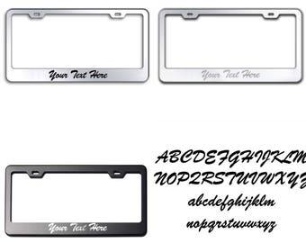 Custom PERSONALIZE (Brush Script Font) Laser Engraved Text on 100% Stainless Steel License Plate Frame Holder