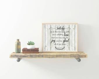 Rustic Farmhouse Style Psalm 90:14 Printable