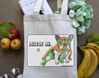Canvas Tote Bag, Grocery Bag, Animal Lover Gift, Dog Lover Gift, Shopping Bag, French Bulldog Bag, Superhero Stuff, Dog Adoption Rescue
