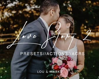 Love Story 2 for Lightroom & Photoshop Actions, Presets, ACRs for Bright Portrait and Modern Moody Wedding Edits in Lightroom Photoshop