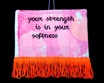 """Feminist textile art """"your strength is in your softness"""" fibre art wall hanging"""