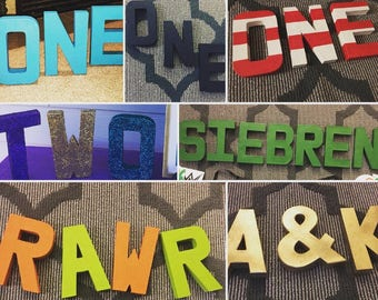 Birthday ONE Standalone Letters - Names - Sayings - Birthday and Room Decor