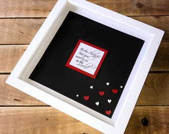 Handmade Personalised Inspirational Quote 3D Deep Box Frame. 30 x 30cm. (more colour options available)