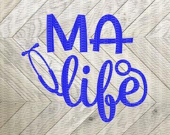 MA Life, MA Life Decal, MA Decal, Medical Assistant Decal, Medical Assistant Life